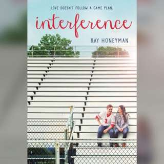 Interference by Kay Honeyman EBOOK