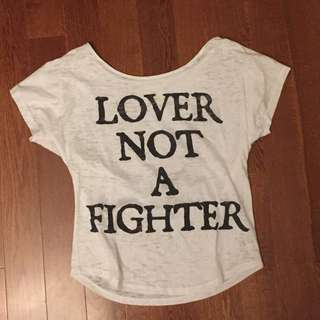 Lover Not A Fighter Tshirt