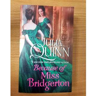 PreLoved: Because of Miss Bridgerton by Julia Quinn
