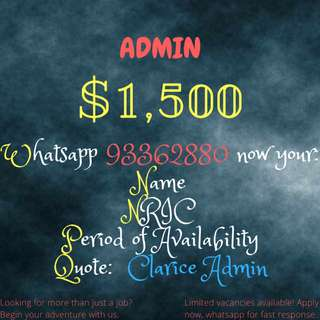 ADMIN NEEDED FOR 6 MONTHS!!! | UP TO $1500|WHATSAPP FOR FAST RESPONSE