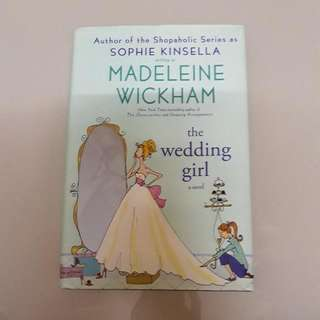 The Wedding Girl By Madeleine Wickham/ Sophie Kinsella