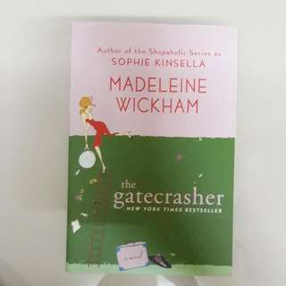 The Gatecrasher By Madeleine Wickham / Sophie Kinsella