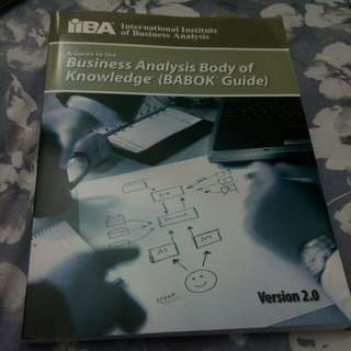 A Guide to the Business Analysis Body of Knowledge (BABOK Guide) Version 2.0