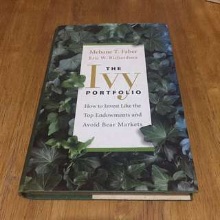 The Ivy Portfolio By Mebane Faber And Eric Ricahrdson