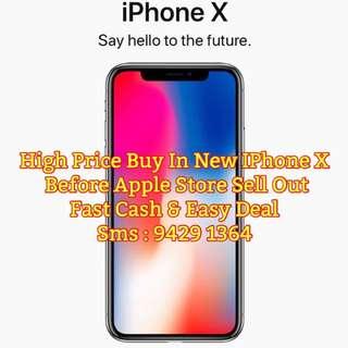 WTB: IPHONE X NEW HIGH PRICE GUARANTEE. Selfcollect $CASH$
