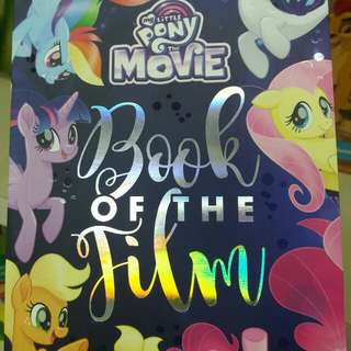 My Little Pony -The Movie- Book of the Film