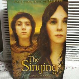 The Singing by Alison Croggon (The forth book of Pellinor)