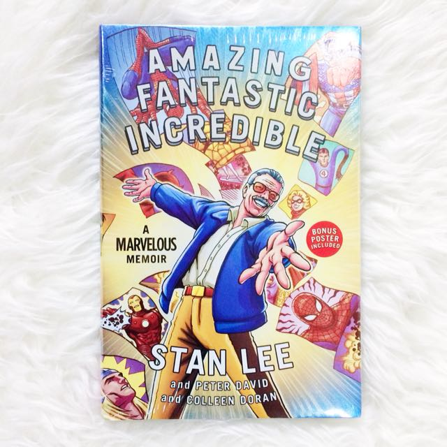 Amazing Fantastic Incredible: A Marvelous Memoir by Stan Lee