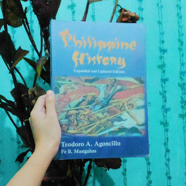 PHILIPPINE HISTORY (EXPANDED AND UPDATED EDITION) by AGONCILLO & MANGAHAS.