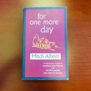 Mitch Albom <<For one more day>>
