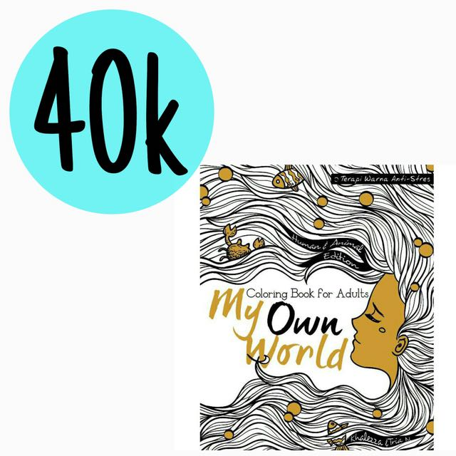 Adult Coloring Book My Own World Buku Alat Tulis Di Carousell