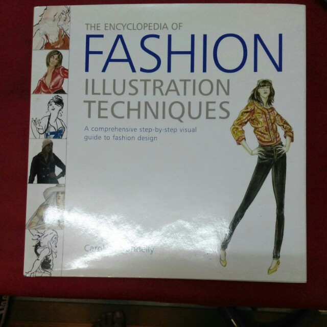THE ENCYCLOPEDIA OF FASHION ILLUSTRATION TECHNIQUES