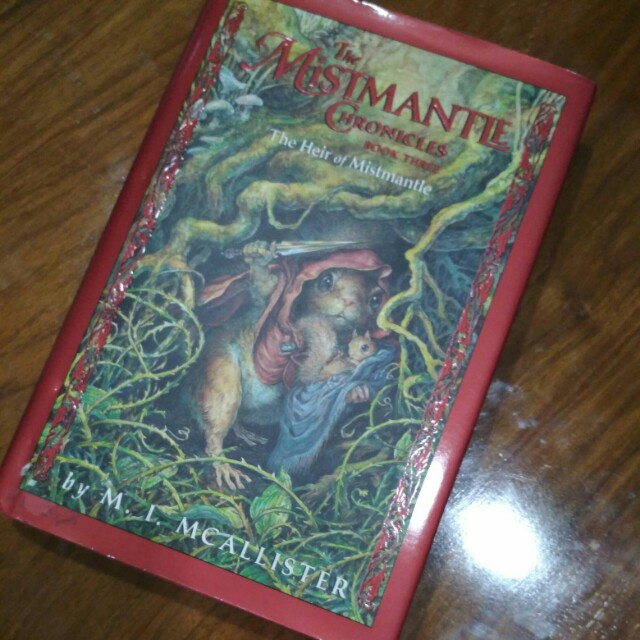 The Mismantle Chronicles Book 3 HARDBOUND