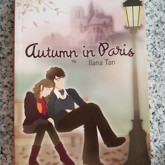 Buku Novel Autumn in paris ( Ilana Tan )