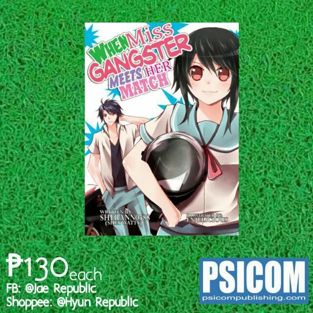 [Wattpad Book] When Ms. Gangster Meets Her Match