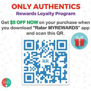 ONLY AUTHENTICS- SHOP MORE & SAVE EVEN MORE WITH OUR  REWARDS LOYALTY PROGRAM!