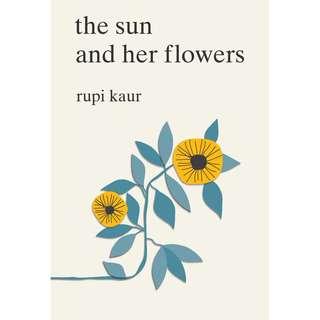 The Sun and Her Flowers & Milk and Honey - Rupi Kaur (Ebook / E-book)