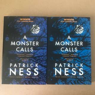 2 copies of A Monster Calls by Patrick Ness - brand new and unread