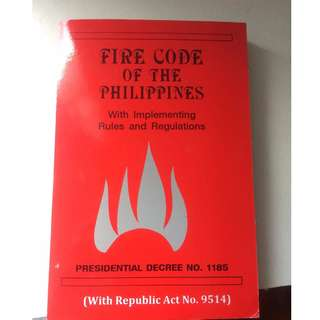 FIRE CODE OF THE PHILIPPINES with implementing rules and regulations