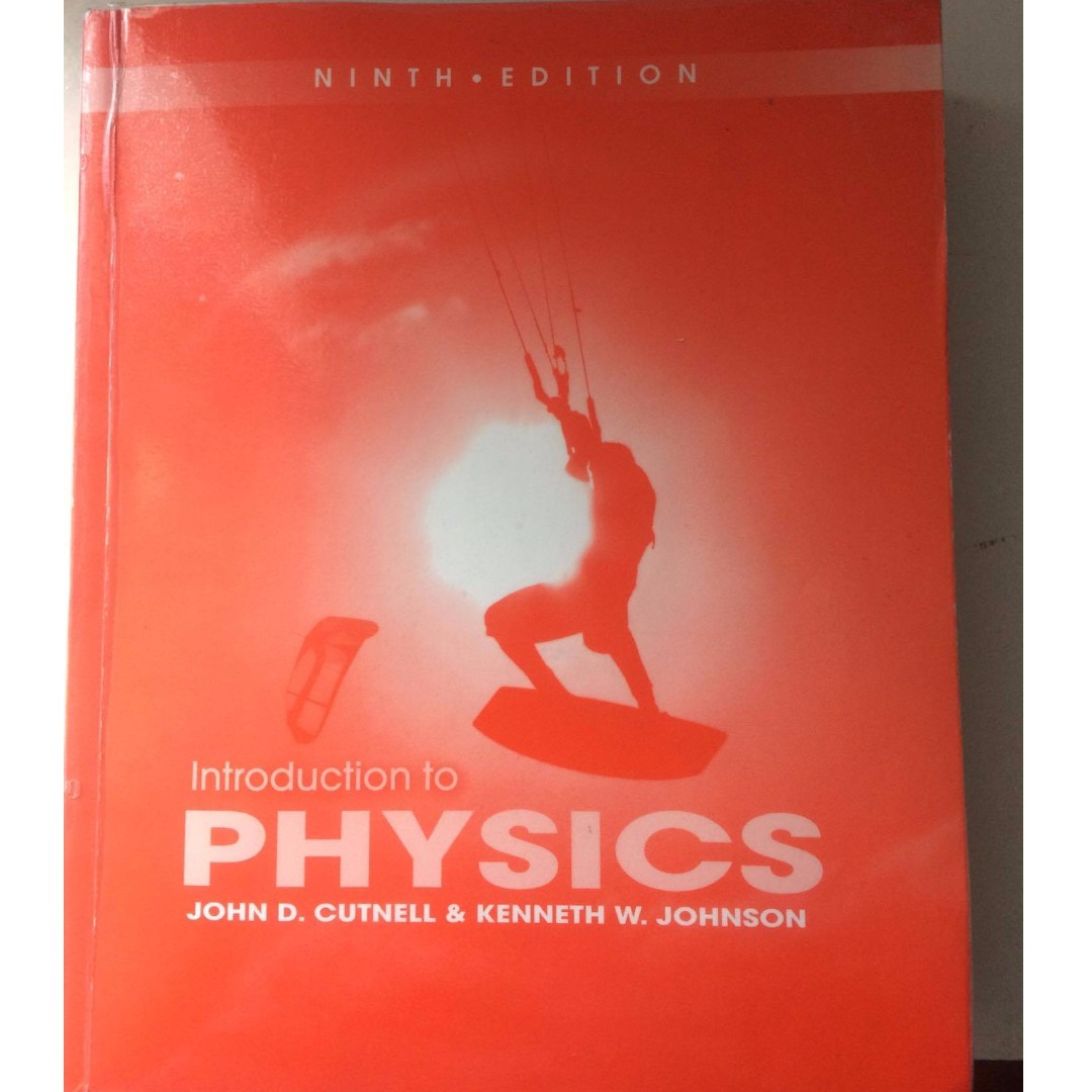 INTRODUCTION TO PHYSICS by John Cutnell & Kenneth Johnson
