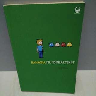 Buku : Bahagia Itu Dipraktekan