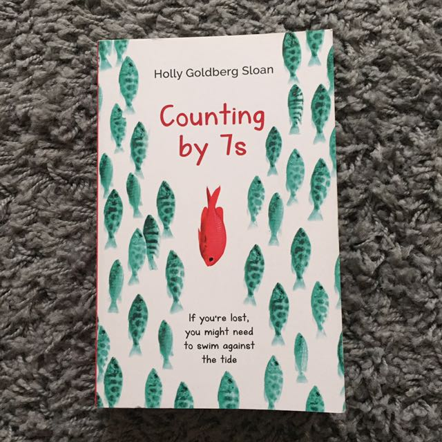"""COUNTING BY 7s"" - Holly Goldberg Sloan"