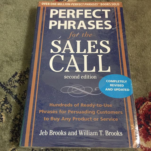perfect phrases for the sales call second edition brooks jeb brooks william