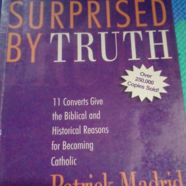 Rome Sweet Home, Surprised by Truth, and Surprised by Truth 2