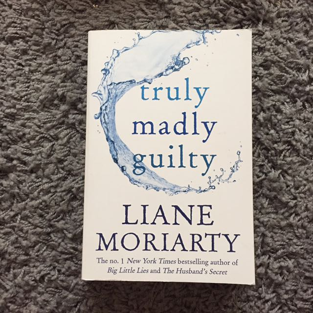 """""""TRULY MADLY QUILTY"""" - Liane Moriarty"""