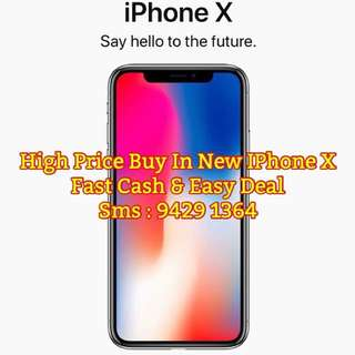 WTB: BUY BACK YOUR IPHONE X NEW HIGH PRICE GUARANTEE. Selfcollect $CASH$