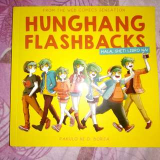 Hunghang flashback