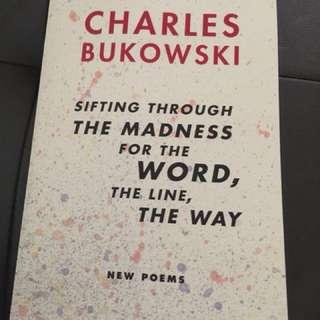 Charles Bukowski: Sifting through the madness