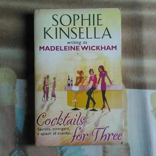 Sophie Kinsella - Cocktails For Three