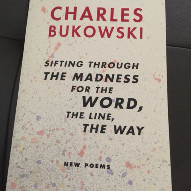 Charles Bukowski: Sifting through the madness