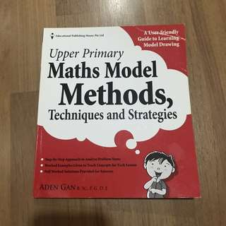 Upper Primary Maths Model Methods, Techniques and Strategies