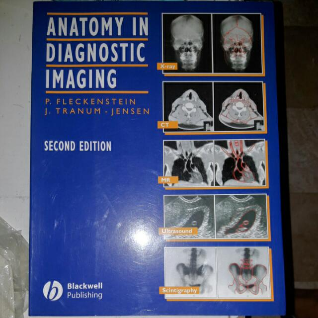 Anatomy In Diagnostic Imaging By: Fleckenstein And Tranum-Jensen (2nd.ed)