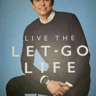 Live the let go life and thoughts for let go living