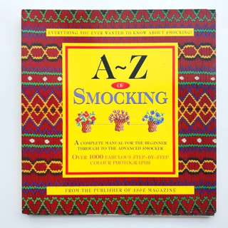 A-Z Of Smocking - Sewing Reference Book