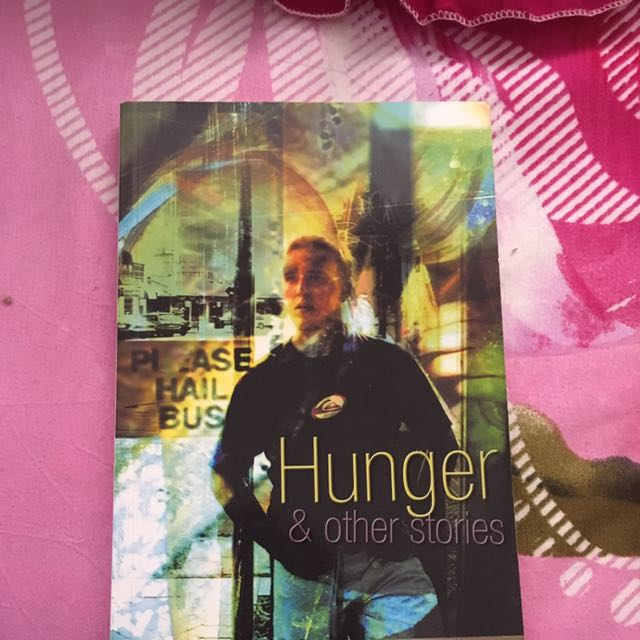 Hunger & Other Stories