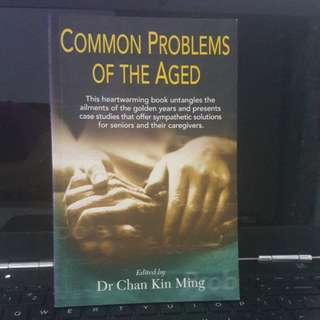 Common Problems Of The Aged