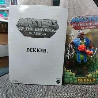 MASTERS OF UNIVERSE CLASSICS :  DEKKER. (not Marvel Legends, DC, Heman)
