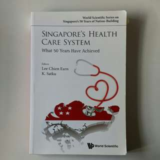 Singapore's Healthcare System: What 50 Years Have Achieved