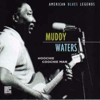 Muddy Waters Hoochie Coochie Man cd