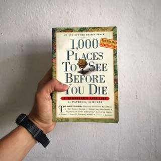 1,000 Places To See Before You Die - A Traveller's Life List