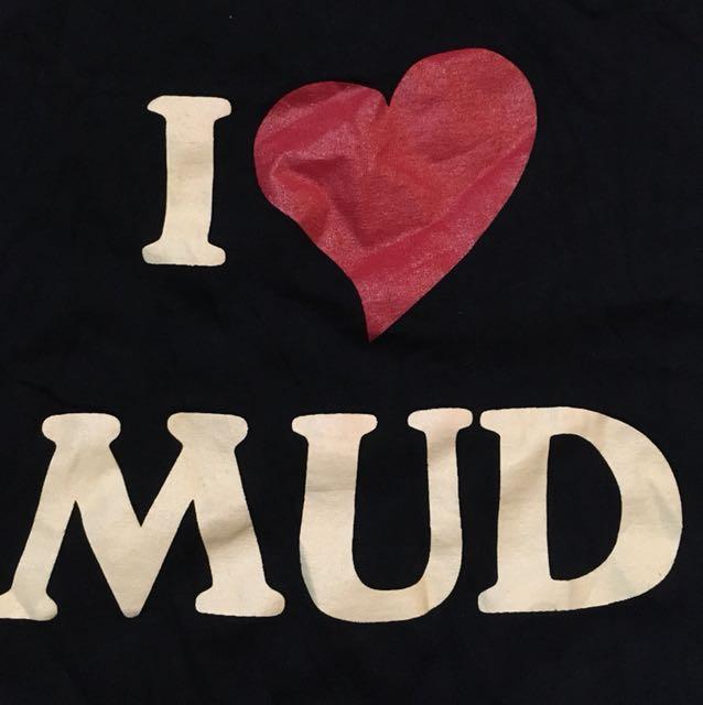 I ♥️ Mud 👱🏻👨🏼🤴🏻