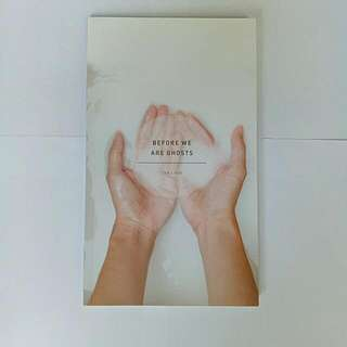 Before We Are Ghosts - Tan Lixin
