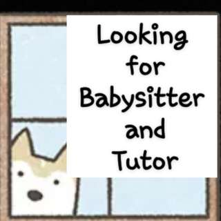Babysitter and One on One Tutor