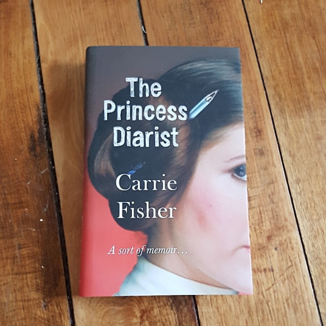 The Princess Diarist - Carrie Fisher
