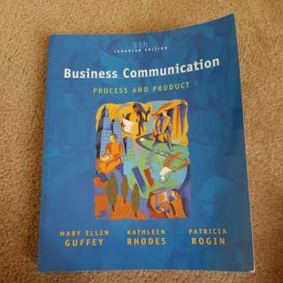Business communication process and product 5th canadian Ed.