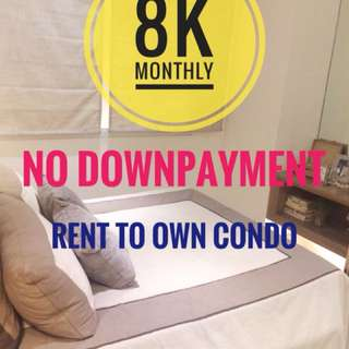 8,000 Lang monthly! No Downpayment! Rent to own comdo!
